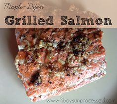 4 ingredient Maple-Dijon Grilled Salmon. Simple and Delicious!