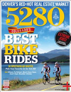Best Bike Rides in Denver and Colorado! May 2013 | 5280