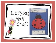 "FREE MATH LESSON - ""Ladybug Math Craft"" - Go to The Best of Teacher Entrepreneurs for this and hundreds of free lessons.  Pre-Kindergarten - 1st Grade   #FreeLesson  #Math   http://www.thebestofteacherentrepreneurs.net/2014/10/free-math-lesson-ladybug-math-craft.html"