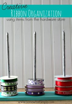 How to organize ribbon using items from the hardware store - let's get creative!