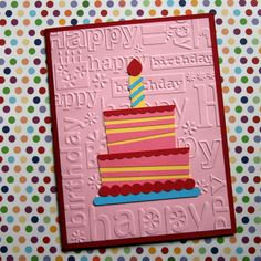 I have a few birthdays on my calendar this month, which gave me the excuse to use this new Cuttlebug birthday embossing folder. This card is so colorful and cheerful and I hope the recipient loves it!  Have a lovely and creative day!