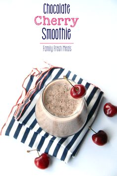 Chocolate Cherry Smoothie - FamilyFreshMeals.com