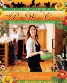 The Pioneer Woman Cooks: Recipes from an Accidental Country Girl by Ree Drummond. #Kobo #eBook