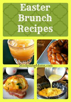 Easter Brunch Recipes that are delicious! #easter