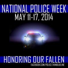 National Police Week May 11-17, 2014