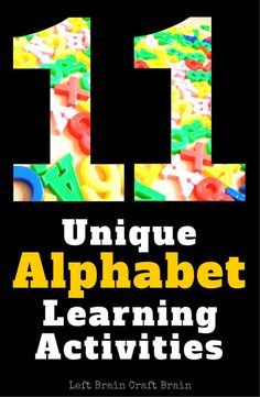 11 Unique Alphabet Learning Activities Left Brain Craft Brain