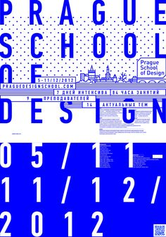 ✖ Prague School of Design - 2012