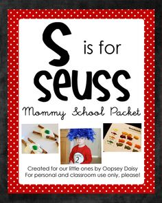 S is for Seuss! ideas and printables for toddlers mommi school, activities for kids, seuss fun, preschool at home, homes, blog, printabl, school packet, toddler learning