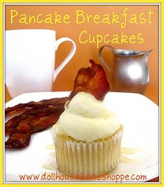 Pancake Breakfast Cupcake ~ a fluffy buttermilk pancake cupcake topped with a maple buttercream frosting and garnished with a piece of crispy bacon and maple syrup
