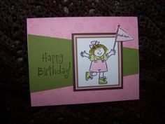 birthday girl by kflorenski - Cards and Paper Crafts at Splitcoaststampers