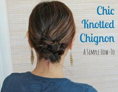 Chic Knotted Chignon: A Simple How-To