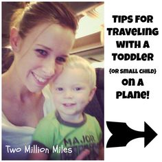 Tips for Traveling with a Toddler {or small child} on a Plane!! #plane #travel #toddler