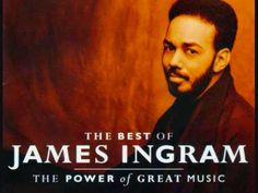 James Ingram I Don't Have the Heart