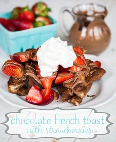 Chocolate French Toast with Strawberries {Baked!} - Our Best Bites
