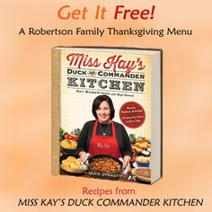 Get a Robertson Family Thanksgiving Menu featuring recipes from Miss Kay's Duck Commander Kitchen #FreeBook #FreeRead #DuckDynasty #Giveaway