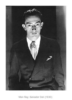 Salvador Dali (He looks SO young here! Photo by Man Ray)