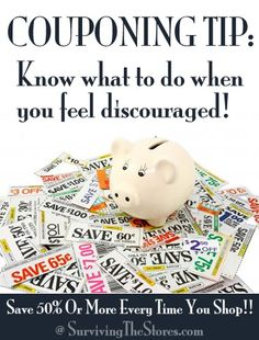 What to do when you feel discouraged by couponing.  It happens to all of us!