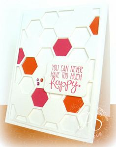 Stampsnsmiles: Can't Have Too Much Happy!  Hexagon Hive Thinlit Die!  Too Cute!