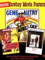 More cowboy movie posters : images from the Heshenson-Allen Archive