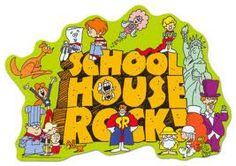 School House Rock...