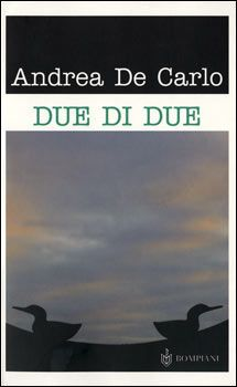 Due di due Andrea de Carlo