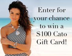 Want a chance to win a $100 @Cato Fashions gift card?