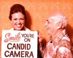 Smile, you're on CANDID CAMERA