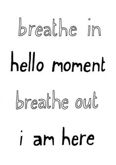 Taking just a few deep breaths can make such a difference.