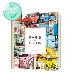 Paris by Color-Glo's latest obsession: bright finds - Color Fix | Gallery | Glo