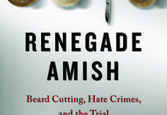 Renegade Amish by Donald B. Kraybill