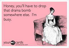 funny drama quotes, drama funny quotes, drama quotes funny, no drama quotes, drama humor