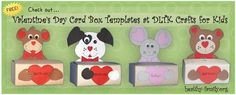 Check out these box valentine card holder templates from DLTK crafts for kids. They are free to download and print out.
