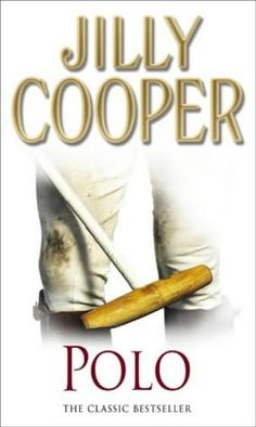 Polo - Jilly Cooper (1991) (Third book in the Rutshire Chronicles series)