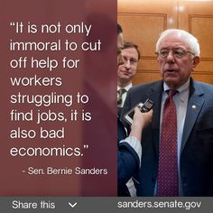 Senator Bernie Sanders quote in meme. MS Senator Thad Cochran passed the farm bill out of his committee with Billions of cuts to food Stamps, that feed Veterans and Mississippi's poor. Then he refused to agree to Extend Unemployment benefits for 13,000 Mississippians. Vote for Democrat Travis Childers on June 3, 2014 and 11/4/14