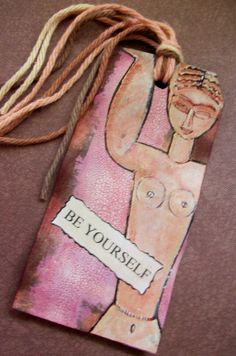 OOAK Art Collage Tag / Bookmark Be Yourself by PaperPastiche, $5.95