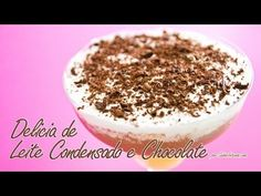 Receita de Delícia de Leite Condensado e Chocolate  http://youtu.be/Vkvtc1DuKnM