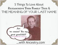 So addicting!! ---> 5 Things To Love About Researching Your Family Tree and the Meaning of Your Last Name on Ancestry.com | Kelley's Break Room