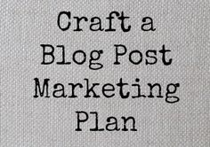 How To Craft a Blog
