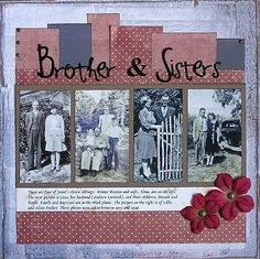 Heritage Scrapbook Pages: Brother and Sisters scrapbook-pages
