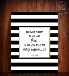 Hey, I found this really awesome Etsy listing at https://www.etsy.com/listing/184684905/gold-foil-coco-chanel-quote-the-best