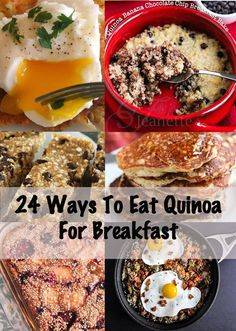 24 Delicious Ways To Eat Quinoa For Breakfast. these look AMAZING.