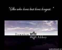 """""""She who loves last loves longest."""""""