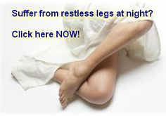 "Are your jerking, twitching legs keeping you awake at night?  It's an annoying problem called ""restless leg syndrome"" and it afflicts millions of people, affecting the quality of their sleep and their overall health.  Get rid of restless legs using this all-natural solution that has helped thousands of people regain the quality of life they need.  Click here now for more information. - http://get-rid-of.biz/Get_Rid_Of_Restless_Legs.html"
