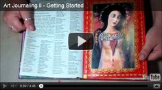 Art Journaling II: Getting Started.  *Excellent* site for everyone, from beginners to experienced.