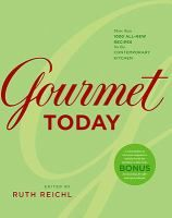Gourmet today: more than 1000 all-new recipes for the contemporary kitchen.