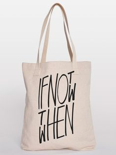 Fancy - If Not Now Then When Tote