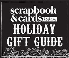 Scrapbook Products Guide and Giveaway