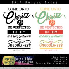 2014 Come Unto Christ Full Scripture Logos. Great for t-shirts, invitations, posters, newsletters and more. Free download!