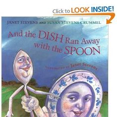 And the Dish Ran Away with the Spoon (2001) This twist on the traditional nursery rhyme has won many awards including the California Young Reader Medal (2004) and ALA Noteable Book (2002). This book makes a great addition to thematic studies on mapping and nursery rhymes. It is also a good mentor text for teaching vocabulary. Some complex and novel words include smirked, and rummaged. The authors also incorporate several idioms and played with words such as fiddling around and in a jam.