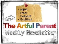 The NEW Artful Parent Weekly Newsletter with kids' art activities, art tips, and blog highlights.